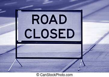 Road closed sign and symbol - Road closed sign and symbol...