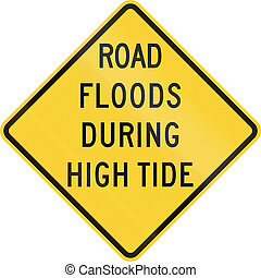 US warning traffic sign: Road floods during high tide.