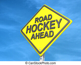 A yield road sign with Road Hockey Ahead Yield