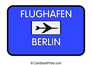 Road sign Berlin-Tegel Germany Airport Highway
