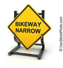 Road sign - bikeway narrow