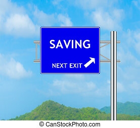 Road Sign concept to Saving