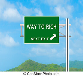 Road Sign concept Way to Rich