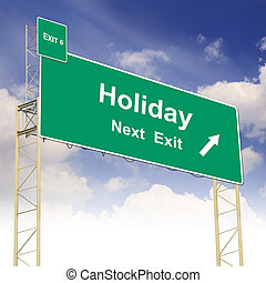 Road sign concept with the text Holiday