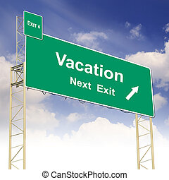 Road sign concept with the text Vacation and blue sky