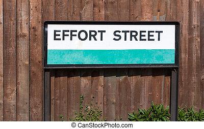 Road sign conceptual image Effort street: Maximum effort for max