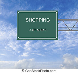 Road sign for shopping
