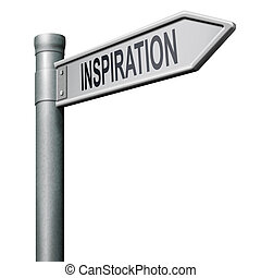 way to inspiration - road sign indicating the way to ...