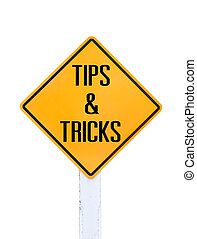 Road sign indicating Tips and Tricks