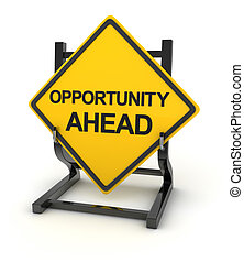 Road sign - opportunity ahead