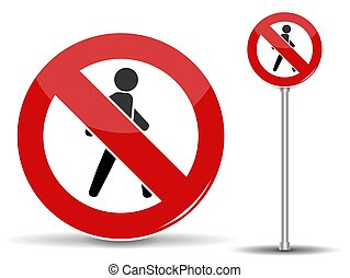 Road sign: Pedestrian traffic is prohibited. Red circle with crossed out man. Vector Illustration.