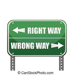 Road sign: Right way / Wrong way - Street sign that reads...