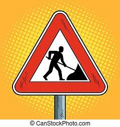 Road sign roadworks pop art vector illustration
