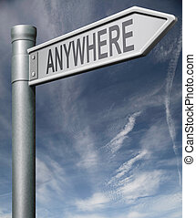 road sign to anywhere with clipping path