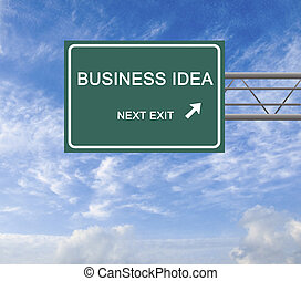 Road sign to business idea