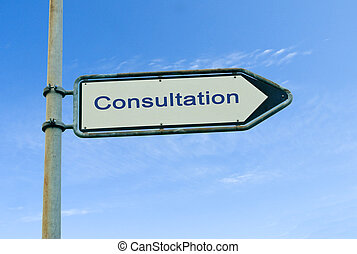 Road sign to consultation