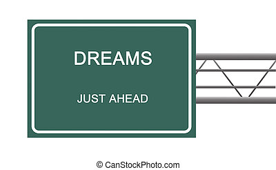 Road sign to dream