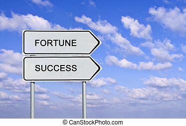 Road sign to fortune and success