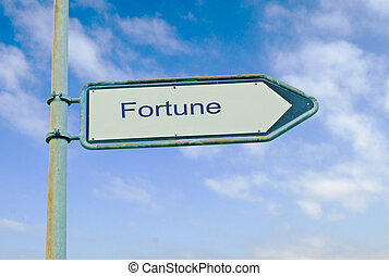 Road sign to fortune