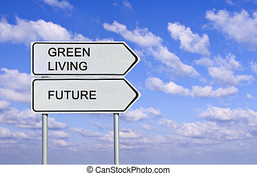 Road sign to green living and future