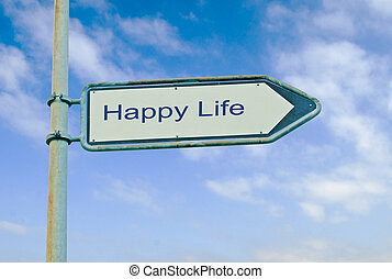 Road sign to happy life