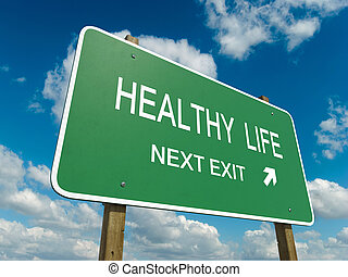 healthy life - Road sign to healthy life with blue sky