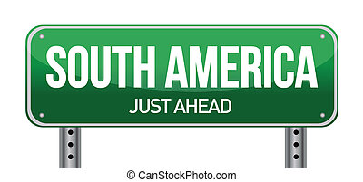 road sign to south america
