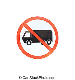 "Road sign "" Truck No Entry"""