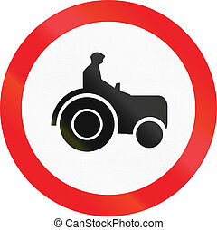 Road sign used in Cyprus - No tractors, construction vehicles etc