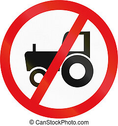 Road sign used in the African country of Botswana - Agricultural vehicles prohibited