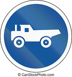 Road sign used in the African country of Botswana - Construction vehicles only