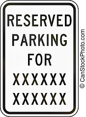 Road sign used in the US state of Delaware - Reserved parking.