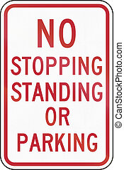 Road sign used in the US state of Delaware - No stopping