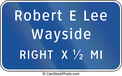Road sign used in the US state of Virginia - Robert E Lee...