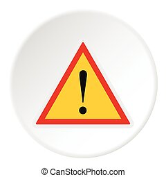 Road sign warning icon, flat style