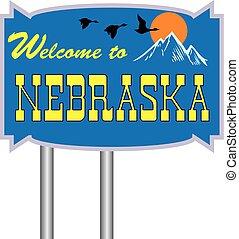 Road sign Welcome to Nebraska
