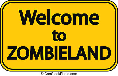 Road sign Welcome to Zombieland on white background.