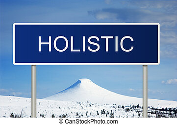 Road sign with text Holistic - A blue road sign with white...
