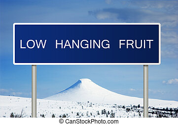 Road sign with text Low Hanging Fruit - A blue road sign...