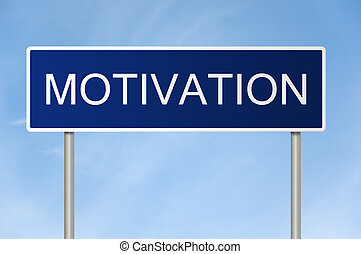 Road sign with text Motivation - A blue road sign with white...