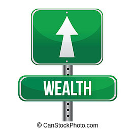 road sign with the word Wealth illustration design over ...