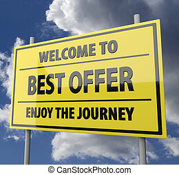 Road sign with words Welcome to best offer on blue sky background