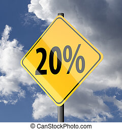 Road sign Yellow with text 20 percent