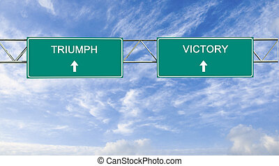 Road signs to triumph and victory
