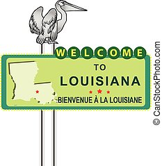 Road Stand Welcome to Louisiana with Louisiana pelican symbol. Vector illustration.