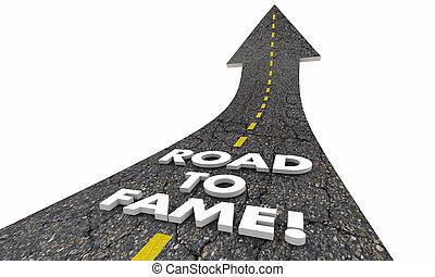 Road to Fame Fortune Celebrity Famous Words 3d Illustration