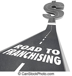 Road to Franchising Money Making Opportunity New Chain...