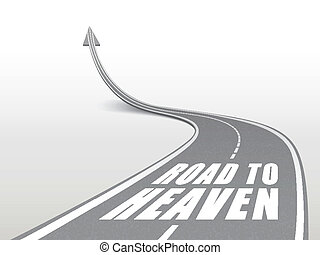 road to heaven words on highway road