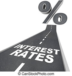 Road to Higher Interest Rates - Words on Street - The words...