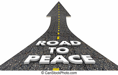 Road to Peace End War Fighting Words 3d Illustration